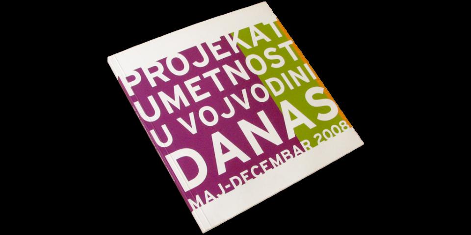 Projekat umetnost u Vojvodini danas, maj – decembar 2008