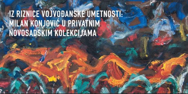 Iz riznice vojvođanske umetnosti XX veka: Milan Konjović u privatnim novosadskim kolekcijama