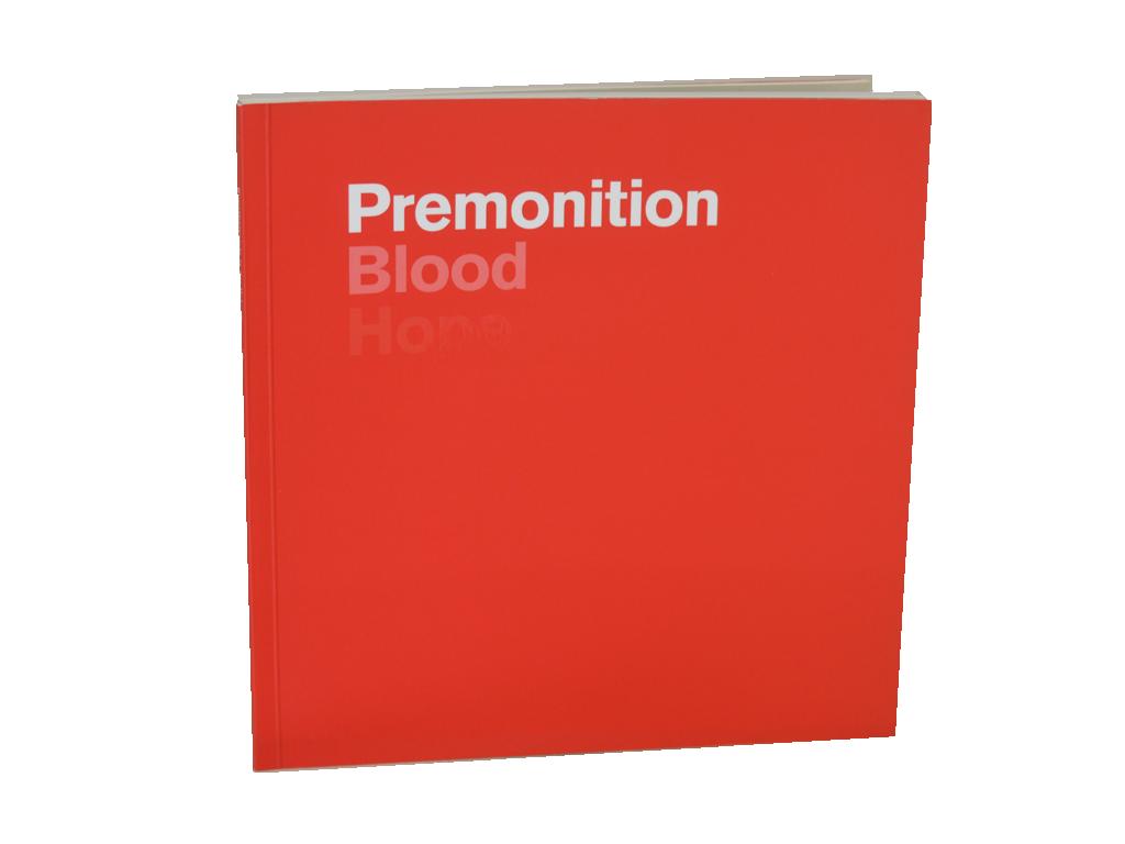 Premonition, Blood, Hope