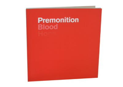 Premonition, Blood, Hope